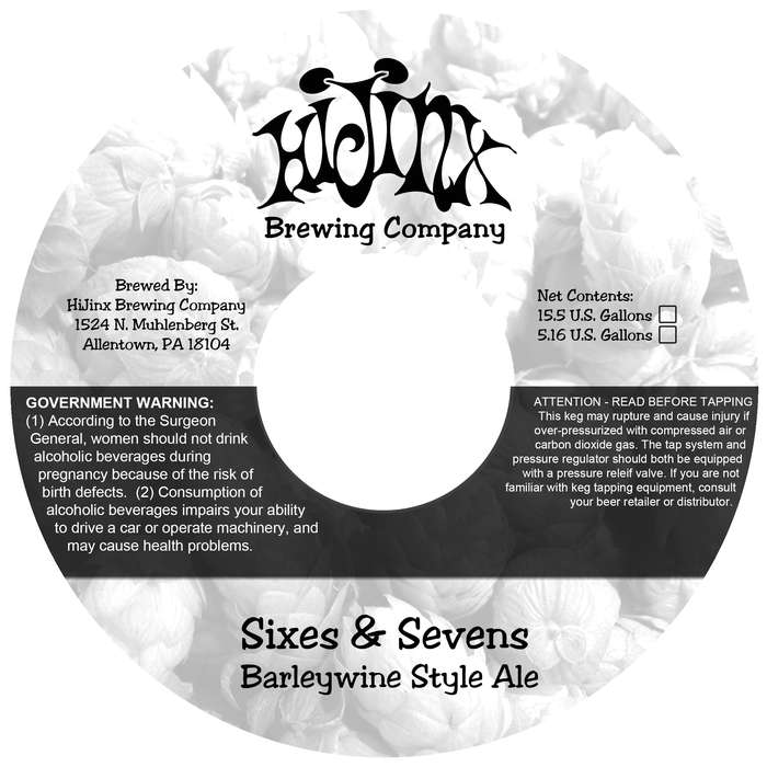 Hijinx Brewing Company Sixes & Sevens Barleywine Style Ale
